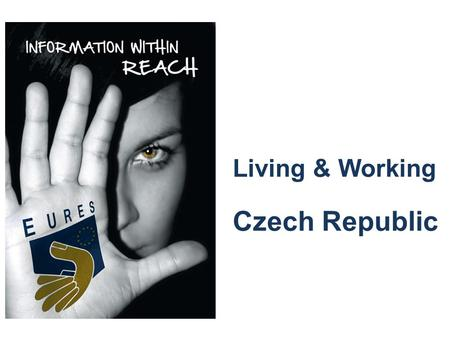 Living & Working Czech Republic. CZECH REPUBLIC capital: Prague population: 10,5 mil. currency: Czech koruna economic information: average gross salary.