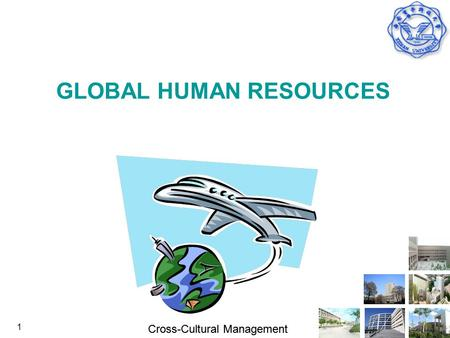 cross cultural human resources management The role of hr in expatriate training by kevin johnston cross-cultural social training themanagerorg: human resources management-expatriates expaticacom: training the perpetual expatriate, part 1 curtin university of technology.