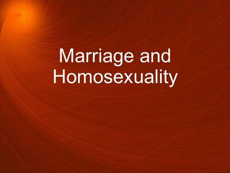 Marriage and Homosexuality. On June 26, 2015, the U.S. federal government officially altered its own legal definition of marriage to include couples of.