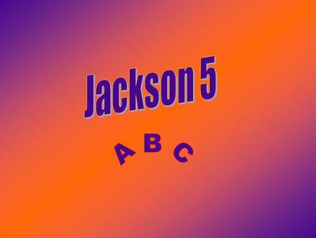 Band Members Marlon- Vocals Jackie- Vocals Michael- Vocals Tito- Guitar, Vocals Jermaine- Bass, Guitar, Vocals.