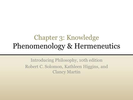 Chapter 3: Knowledge Phenomenology & Hermeneutics
