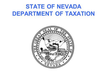 STATE OF NEVADA DEPARTMENT OF TAXATION. CIGARETTES & OTHER TOBACCO PRODUCTS.