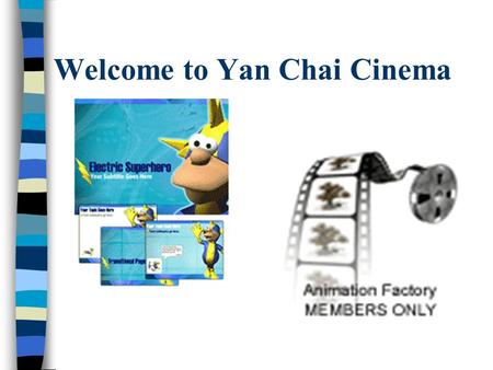 Welcome to Yan Chai Cinema. Have you ever watched the following films/movies? What TYPES of films are they?