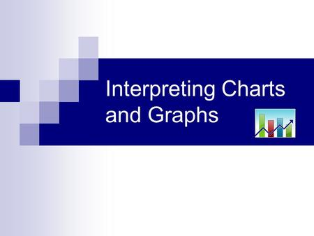 Interpreting Charts and Graphs. In order to read and interpret graphs, it is important to understand what the parts of a graph tell us. Let's start by.