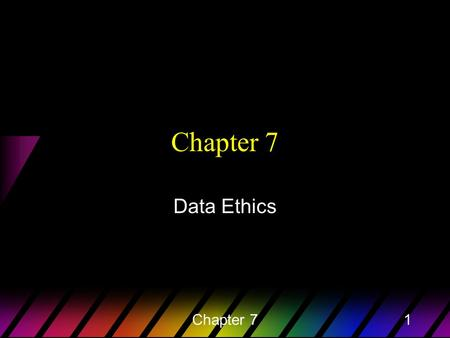Chapter 71 Data Ethics. Chapter 72 Thought Question 1 Many new treatments for rapidly lethal diseases offer very little or no benefit to patients. Thus,
