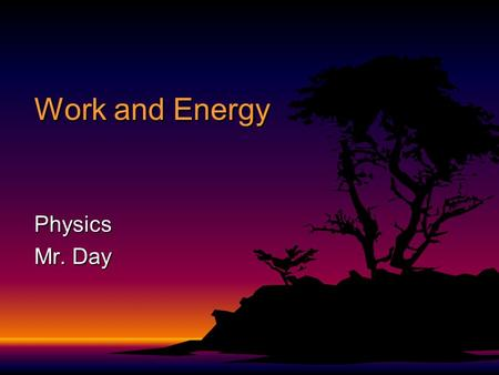 Work and Energy Physics Mr. Day. Work F Work - the product of the magnitudes of the component of a force along the direction of displacement and the displacement.