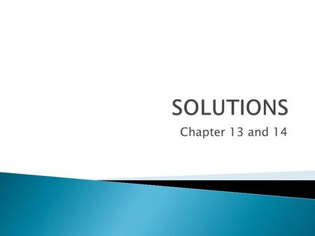SOLUTIONS Chapter 13 and 14.