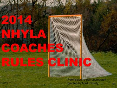 2014 NHYLA COACHES RULES CLINIC 1 Permission to use photograph granted by Mark Finerty.