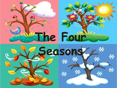 The Four Seasons. Individual Work Student should write three sentences about their favorite season. Sentences should state why its their favorite and.