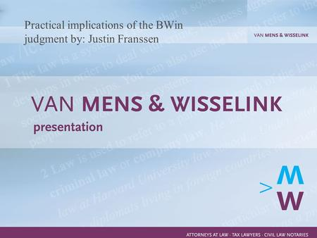 1 Practical implications of the BWin judgment by: Justin Franssen.