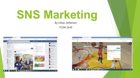 SNS Marketing By Chloe Jefferson TCOM 2640. What is SNS Marketing?  Social networking site marketing is the process of gaining website traffic or attention.