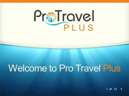 1 of 22 Welcome to Pro Travel Plus. 2 of 22 You Are Probably Here For One of These 3 Reasons: 1.You Want to Save Money Traveling the World 2.You Want.