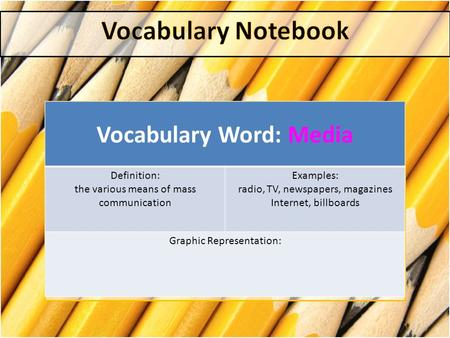 Vocabulary Word: Media
