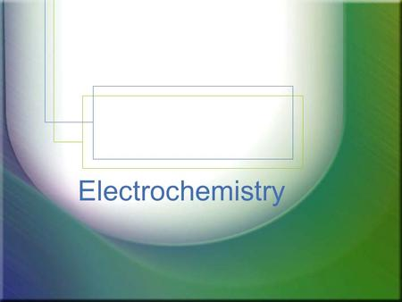 Electrochemistry.  involves oxidation reduction reactions that can be brought about by electricity or used to produce electricity  it is concerned with.