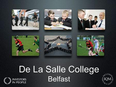 De La Salle College Belfast. De La Salle College A Self Evaluating School Individual Reflection at end of lessons Professional Dialogue – formal and informal.