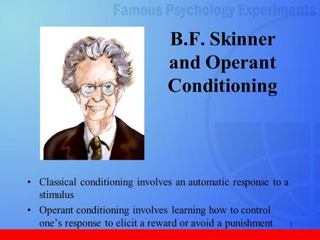 B.F. Skinner and Operant Conditioning