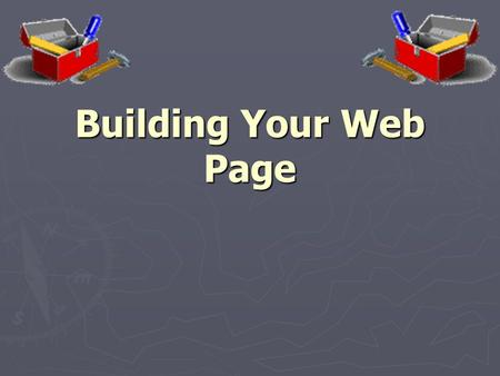 Building Your Web Page. Build Your Web Page Orfordville Public Library held at: Parkview High School Tue. April 8 Tue. April 15 Tue. April 22.