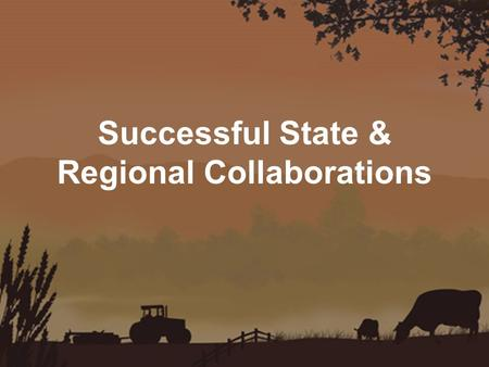 Successful State & Regional Collaborations. Who am I? JOY NOWAK ●Program Manager of Northeast Harvest ○Buy Local program - Essex and Middlesex counties.