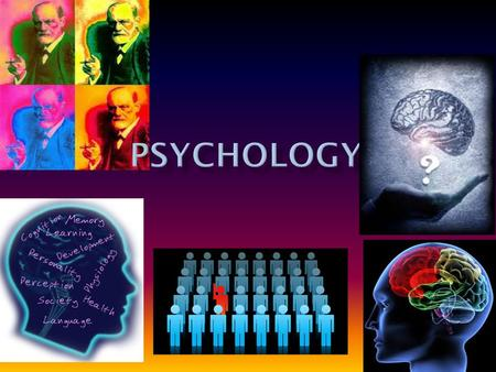 "Greek word""psyche"" = mind or soul ""logos"" = study of The science that deals with the behavior & thinking of organisms."