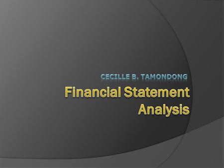Financial Statement Analysis  is defined as the process of identifying financial strengths and weaknesses of the firm by properly establishing relationship.