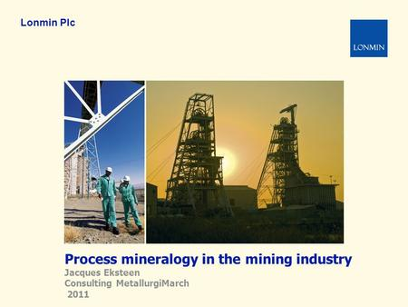Process mineralogy in the mining industry