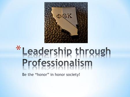 "Be the ""honor"" in honor society!. Dress for the job you want! You've heard it before, and it's true! Putting effort into wearing clean and neat clothes."