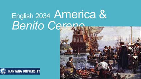 "English 2034 America & Benito Cereno. First History First nations (""Indians"") prehistory in North and Central America."