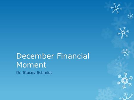 December Financial Moment Dr. Stacey Schmidt. 2011-2012  State Average ADM (total student support): $6473.12  PTSC received $5,696.52  292 out of 352.