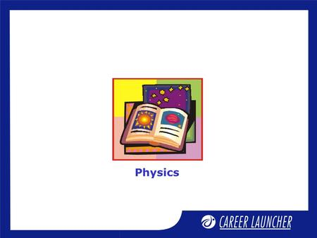 Physics. Session Rotational Mechanics - 2 Session Objectives.