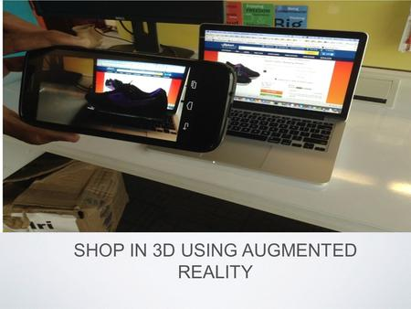 SHOP IN 3D USING AUGMENTED REALITY. WHY? The e-commerce industry in India is fast growing. Users are accustomed to the traditional discovery of products.