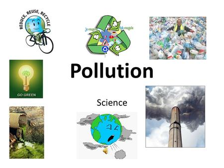 Pollution Science. KWL Chart What does this picture show?