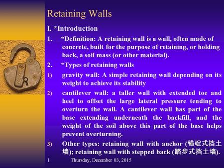 Retaining Walls I. *Introduction