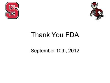 Thank You FDA September 10th, 2012. Voting Disclosures & Clauses –Conflict of Interest, Dissolution, Purpose Updates to Executive Board Descriptions –President,