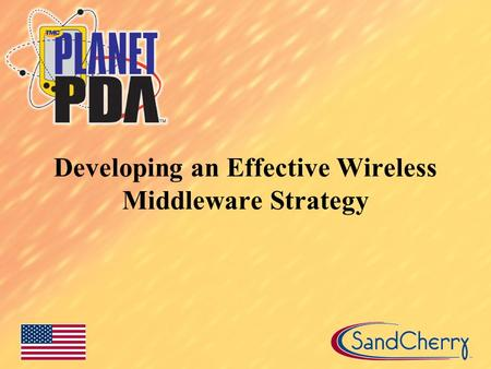 Developing an Effective Wireless Middleware Strategy.