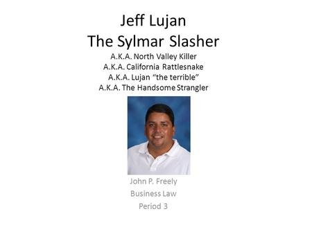 John P. Freely Business Law Period 3
