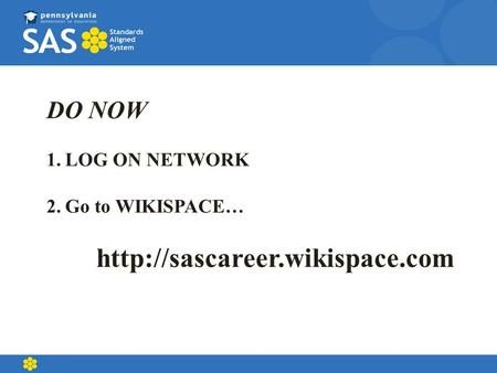 DO NOW 1.LOG ON NETWORK 2.Go to WIKISPACE…
