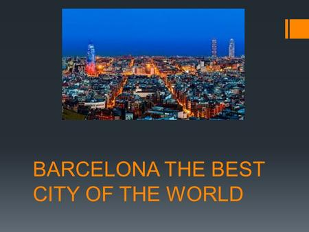 BARCELONA THE BEST CITY OF THE WORLD. SAGRADA FAMILIA  The expiatory church of Sagrada Familia is a monumental church began on 19 March 1882 from the.