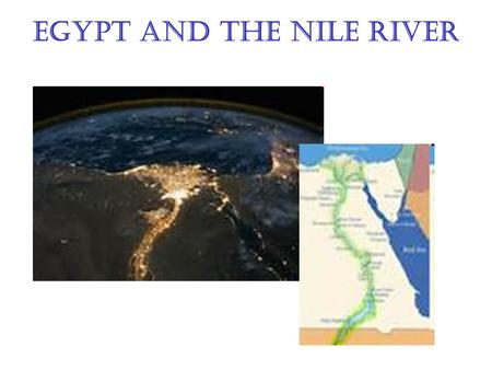 how did the nile shape ancient Ancient egyptians were attacked by hippos, but evidence that people also   hippos lived in the nile river, the source of life, so they, too, were associated  with life  who is depicted in full hippopotamus shape and is known from a  festival.