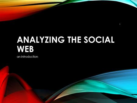 ANALYZING THE SOCIAL WEB an introduction 1. OUTLINE 1.Introduction 2.Network Structure and Measures 3.Social Information Filtering 2.