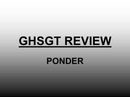 GHSGT REVIEW PONDER. PART ONE The Origins of a Nation, 1350-1776.