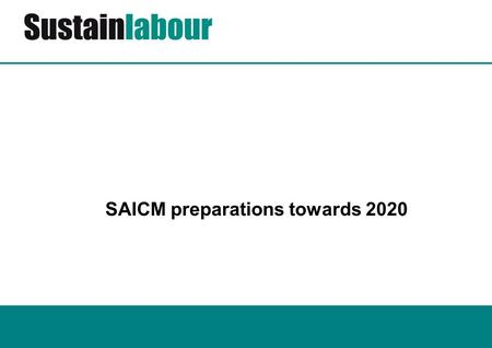SAICM preparations towards 2020. 2 3 International regulation of chemicals = dismal pace. Example, the asbestos in all its forms, is no fully listed.