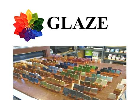 GLAZE. Mrs. Murphy … Mrs. Murphy When can I color my project? What are my choices? And Why do we say glazing and not painting?