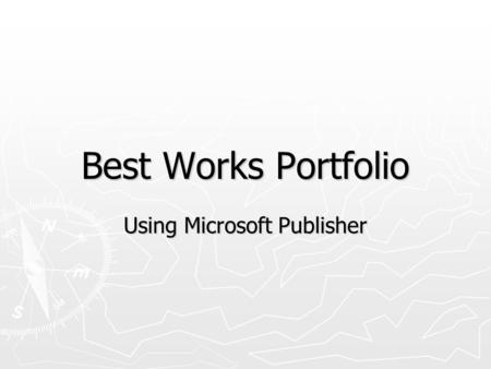 Best Works Portfolio Using Microsoft Publisher. Lesson Plan.