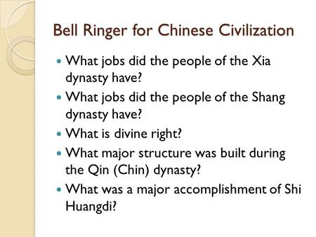 Bell Ringer for Chinese Civilization
