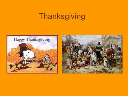 Thanksgiving. Americans of all religions celebrate Thanksgiving on the 4th Thursday of November They give thanks for the food and blessings.