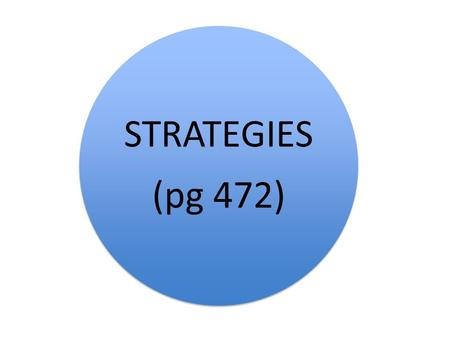 STRATEGIES (pg 472). Main strategies are to target School aged children Media.