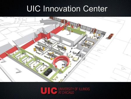 UIC Innovation Center. Innovation Center Strategy.
