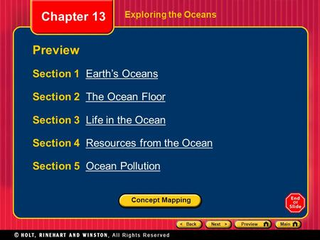 Chapter 13 Preview Section 1 Earth's Oceans Section 2 The Ocean Floor