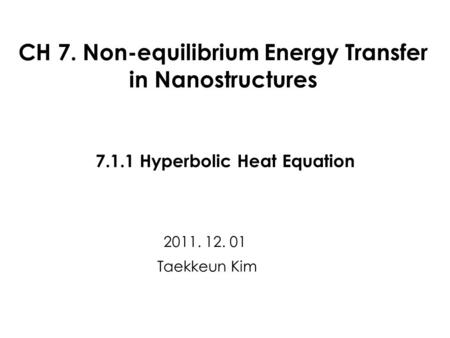 7.1.1 Hyperbolic Heat Equation