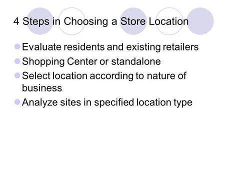 4 Steps in Choosing a Store Location